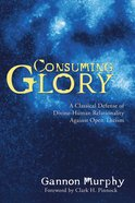Consuming Glory eBook
