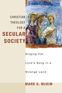 Christian Theology For a Secular Society eBook