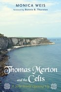 Thomas Merton and the Celts eBook
