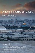 Arab Evangelicals in Israel eBook