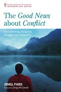 The Good News About Conflict eBook
