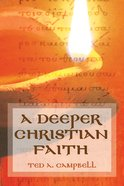 A Deeper Christian Faith eBook