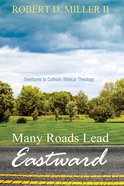 Many Roads Lead Eastward eBook