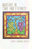 Nurture in Time and Eternity eBook