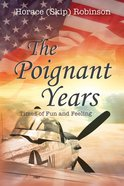 The Poignant Years eBook