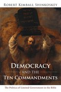 Democracy and the Ten Commandments eBook
