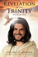 Revelation of the Trinity With Interpretation eBook