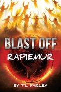 Blast Off: Rapiemur eBook