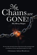 My Chains Are Gone! eBook