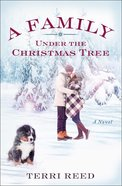 A Family Under the Christmas Tree eBook