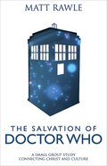 The Salvation of Doctor Who (Pop In Culture Series) eBook