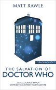 The Salvation of Doctor Who Leader Guide (Pop In Culture Series) eBook