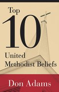 Top 10 United Methodist Beliefs eBook