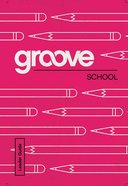 School Leader Guide (Groove Series) eBook