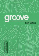 The Walk Leader Guide (Groove Series) eBook