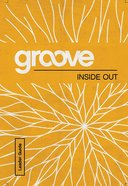 Inside Out Leader Guide (Groove Series) eBook