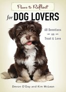 Paws to Reflect For Dog Lovers eBook