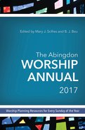 The Abingdon Worship Annual 2017 eBook