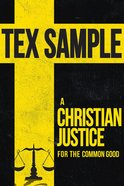 A Christian Justice For the Common Good eBook