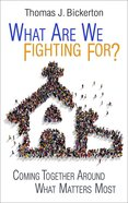 What Are We Fighting For? eBook