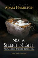 Not a Silent Night Youth Study Book eBook
