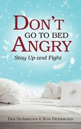 Don't Go to Bed Angry eBook
