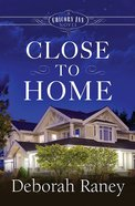 Close to Home (#04 in A Chicory Inn Novel Series) eBook