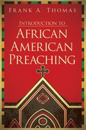Introduction to the Practice of African American Preaching eBook