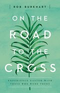 On the Road to the Cross eBook