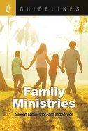 Family Ministries (Guidelines For Leading Your Congregation Series) eBook