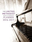 The United Methodist Music & Worship Planner 2016-2017 NRSV Edition eBook