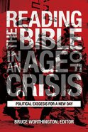 Reading the Bible in An Age of Crisis eBook