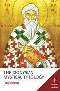 The Dionysian Mystical Theology eBook
