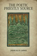 The Poetic Priestly Source eBook