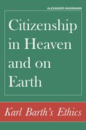 Citizenship in Heaven and on Earth eBook