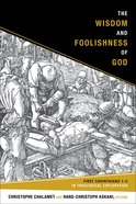 The Wisdom and Foolishness of God eBook