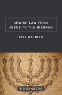 Jewish Law From Jesus to the Mishnah eBook