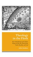 Theology in the Flesh eBook