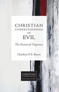 Christian Understandings of Evil (Christian Understandings Series) eBook