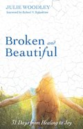 Broken and Beautiful eBook