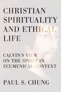 Christian Spirituality and Ethical Life Paperback