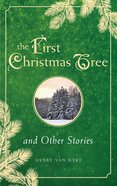 First Christmas Tree and Other Stories eBook
