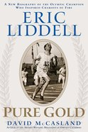 Eric Liddell: Pure Gold eBook