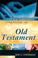 Adventuring Through the Old Testament eBook