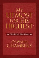 My Utmost For His Highest KJV (Classic Unabridged Edition) eBook