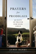 Prayers For Prodigals eBook