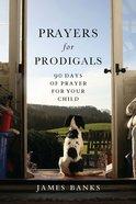 Prayers For Prodigals eBook