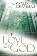 The Love of God: An Intimate Look At the Father-Heart of God eBook