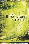 The Spotlight of Faith eBook