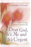 Dear God, It's Me and It's Urgent eBook
